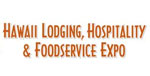 Hawaii Lodging Hospitality and Food Service Expo